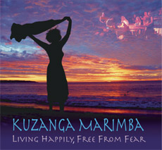 CD Cover: Kuzanga Marimba - Living Happily, Free From Fear